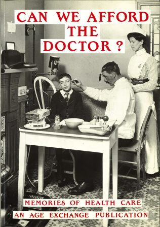 Can We Afford The Doctor?: accompanying book