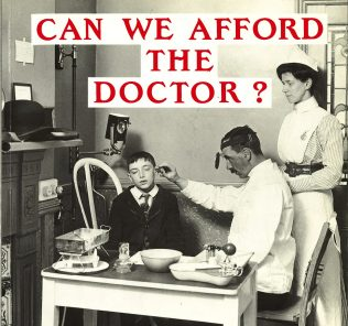 Can we Afford the Doctor?